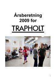 2009 Årsberetning - Trapholt