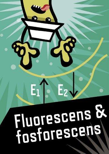 Fluorescens og fosforescens - Kræftens Bekæmpelse