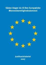 Sådan klager du til Den Europæiske Menneskerettighedsdomstol