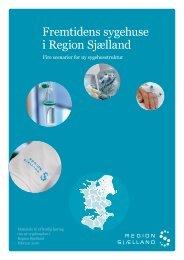Endelig version af sygehusplanen - Region Sjælland
