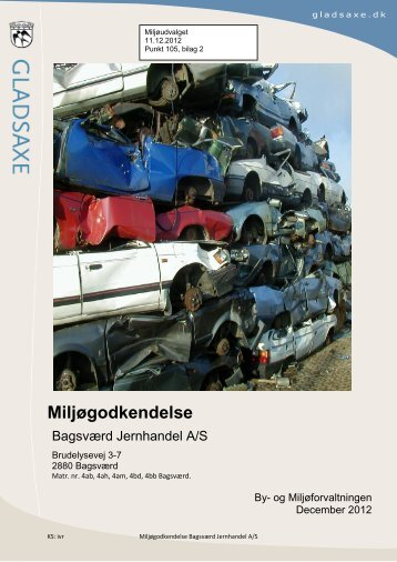Ny Miljøgodkendelse Bagsværd Jernhandel 14 nov 2012