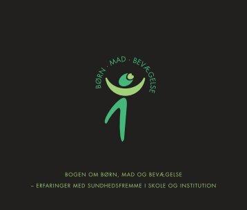 Bogen om Børn, Mad og Bevægelse - University College Lillebælt