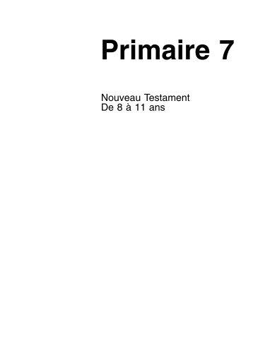 Primaire 7 : Nouveau Testament