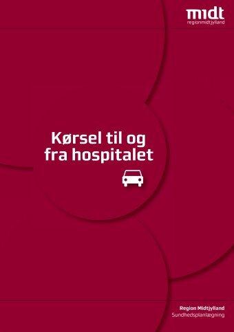 Kørsel til og fra hospitalet - Region Midtjylland