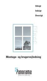 Montage- og brugervejledning - Panorama Vinduer & Døre