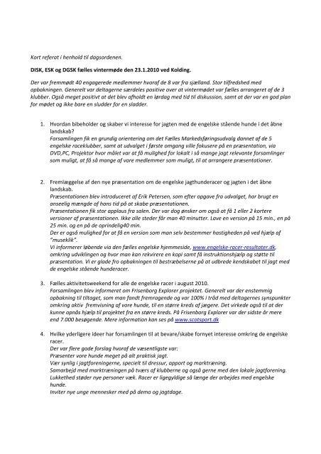 Kort referat i henhold til dagsordenen. DISK, ESK og DGSK fælles ...