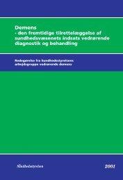 Publikationen i pdf-format [574 KB] - Sundhedsstyrelsen