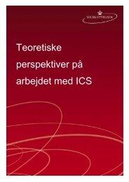 Teoretiske perspektiver på arbejdet med ICS