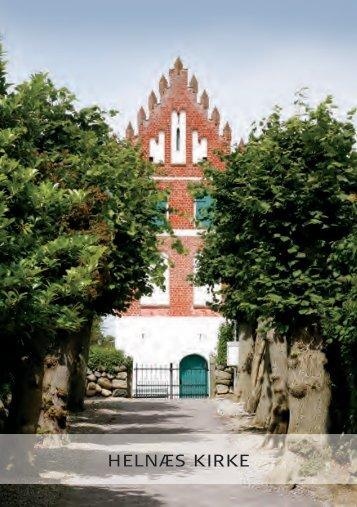 klik her for at læse den flotte nye folder om kirkens ... - Helnæs Kirke