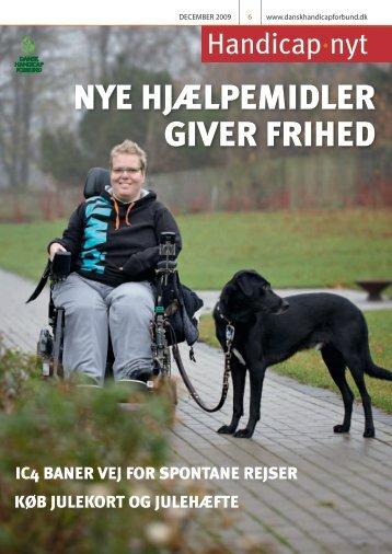 NYE HJÆLPEMIDLER GIVER FRIHED - Dansk Handicap Forbund