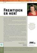 NYE HJÆLPEMIDLER GIVER FRIHED - Dansk Handicap Forbund - Page 5