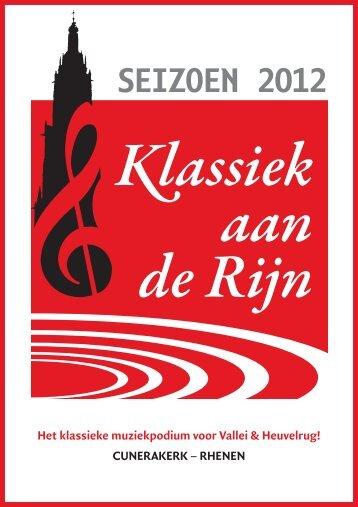 SEIZOEN 2012 - Klassiek aan de Rijn