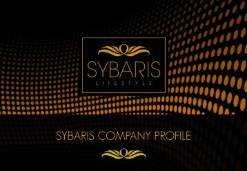 SYBARIS COMPANY PROFILE - Sybaris Lifestyle