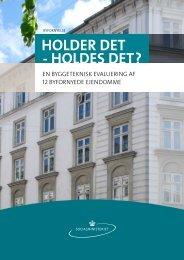 HOLDER DET - HOLDES DET? - Byfornyelsesdatabasen