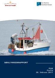 SØULYKKESRAPPORT PUK Forlis 28. februar 2011 - Den Maritime ...