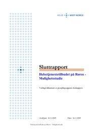 Mulighetsstudie- Helsetjenestetilbudet på Røros - Helse Midt-Norge