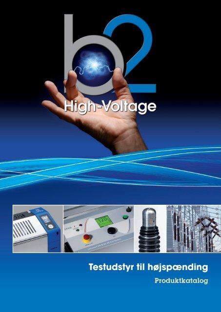 B2 High Voltage produktoverblik - DESITEK A/S