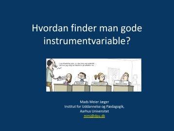 Hvordan finder man gode instrumentvariable?