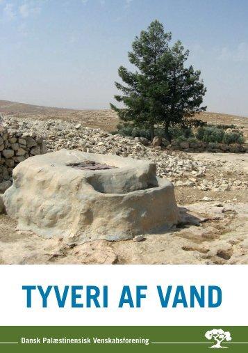 TYVERI AF VAND - Dansk-Palæstinensisk Venskabsforening