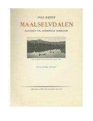 Ivar Sæter: Målselvdalen - Smaafortællinger fra ... - Lenvik Museum