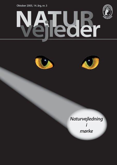 Naturvejledning i mørke - Naturvejlederforeningen i Danmark