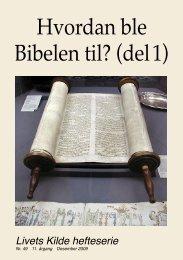 Hvordan ble Bibelen til? (del 1) - Guds Verdensvide Kirke