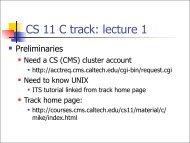 CS 11 C track: lecture 1 - Caltech