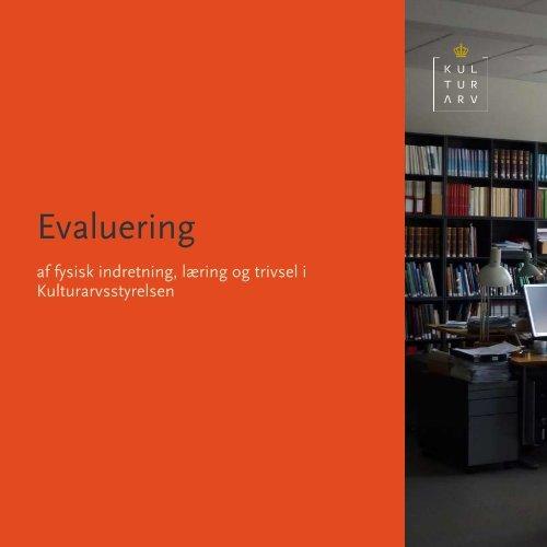 Download Evaluering af fysisk indretning.... (PDF-format)