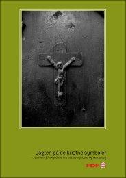 2009: Jagten på de kristne symboler - Leder - FDF