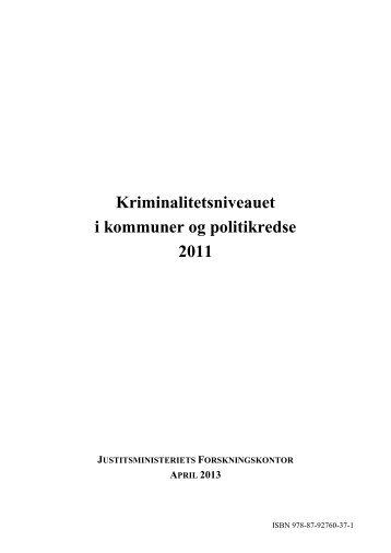 Kriminalitetsniveauet i kommuner og politikredse - Justitsministeriet