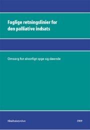 Faglige retningslinier for den palliative - Sundhedsstyrelsen