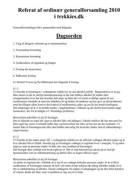 Referat af ordinær generalforsamling 2010 i trekkies.dk Dagsorden