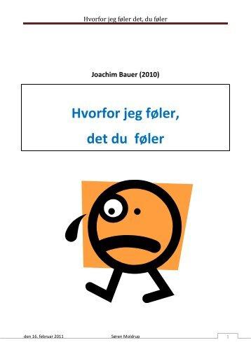 Bauer, Joachim: Hvorfor jeg føler det, du føler