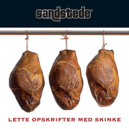 Sandstede opskriftsfolder 2007 - Plumrose Skandinavien A/S