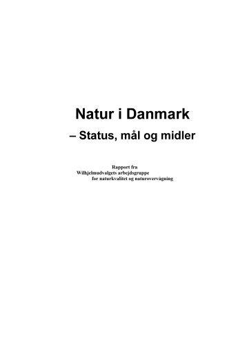 Natur i Danmark - Status, mål og midler - Naturstyrelsen