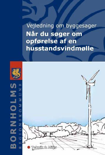 Når du søger om opførelse af en husstandsvindmølle - Bornholms ...