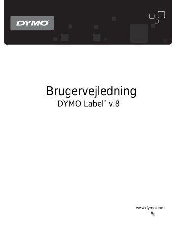 Udskrivning af etiketter - Dymo