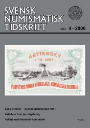 MAJ 4 • 2006 - Svenska Numismatiska Föreningen