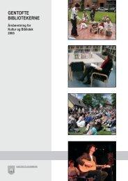 Årsberetning 2005.indd - Gentofte Bibliotekerne