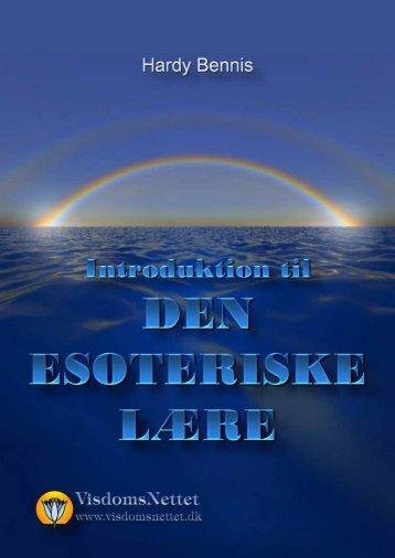 INTRODUKTION TIL DEN ESOTERISKE LÆRE ... - Visdomsnettet