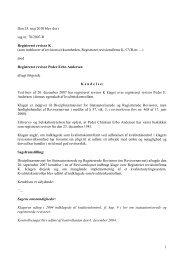 1 Den 25. maj 2010 blev der i sag nr. 70/2007-R Registreret revisor ...