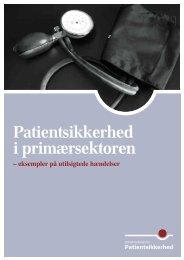 Patientsikkerhed i primærsektoren - Dansk Selskab for ...