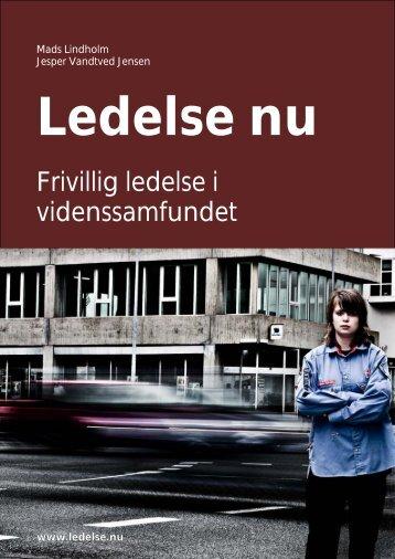 Frivillig ledelse i videnssamfundet - Lindholm & Vandtved