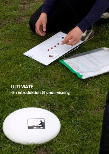 Ultimate kompendium - Dansk Frisbee Sport Union