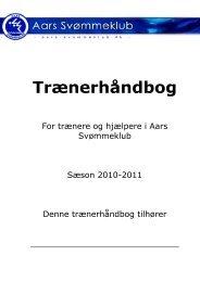 Trænerhåndbogen 2010 - 2011 - Aars Svømmeklub