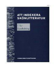 Att indexera skönlitteratur: Handledning - Svensk Biblioteksförening