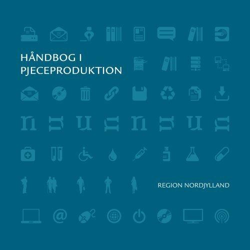 håndbog i pjeceproduktion - Region Nordjylland