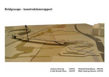 Bridgescape - konstruktionsrapport - Andreas Klestrup Hansen