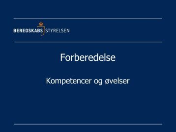 TEMA 1 Indlæg ved Beredskabsstyrelsen - Forum for Samfundets ...