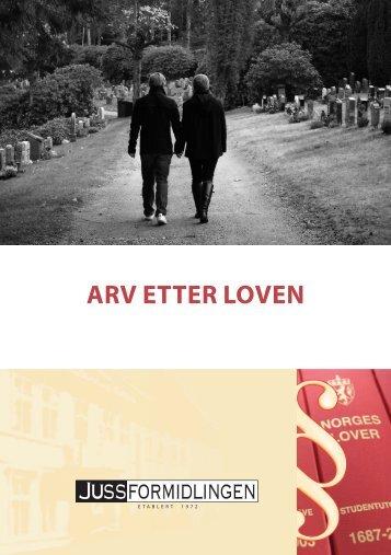 ARV ETTER LOVEN - Jussformidlingen